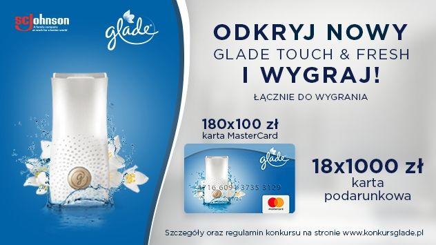 Konkurs - Glade Touch & Fresh