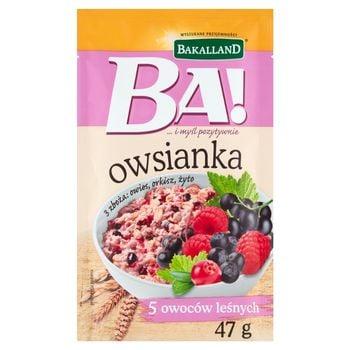 Bakalland Ba! Owsianka 5 owoców leśnych 47 g