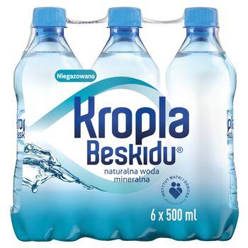 Kropla Beskidu Naturalna woda mineralna niegazowana 6 x 500 ml