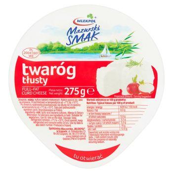 Mlekpol Mazurski Smak Twaróg tłusty 275 g
