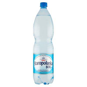Staropolanka 800 Naturalna woda mineralna średniozmineralizowana niegazowana 1,5 l